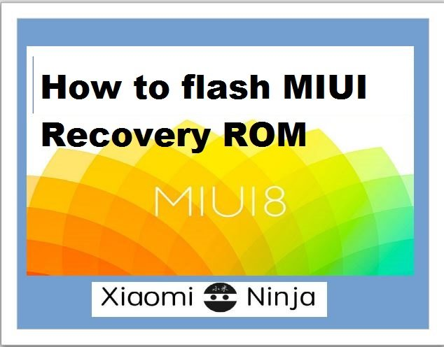 how to flash miui recovery rom