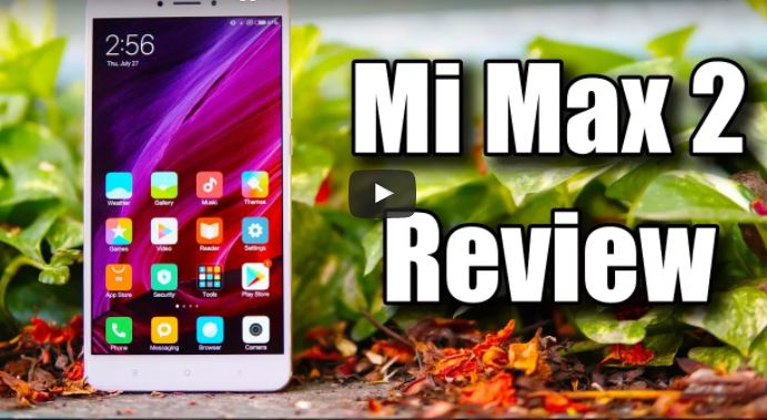 Complete video review of Mi Max 2